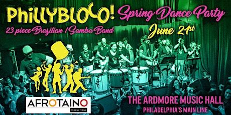 PhillyBloco (23-Piece Brazilian Samba band) Spring Dance Party tickets