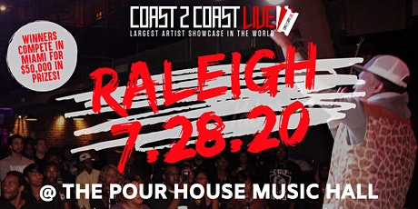 Coast 2 Coast LIVE Showcase Raleigh - Artists Win $50K In Prizes! tickets