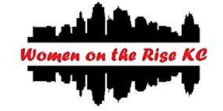 Copy of Women on the Rise KC - Women Entrepreneurs Lets Talk Business Q&A tickets