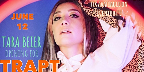 TARA BEIER OPENING FOR TRAPT tickets