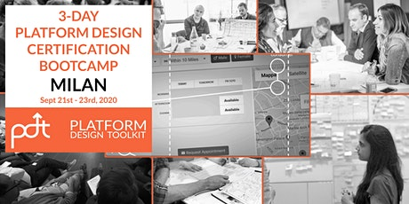 The 3-Day Platform Design Certification Bootcamp - Milan, Italy - September 21st 23rd biglietti