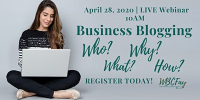 Business Blogging: Who? What? Why? How?