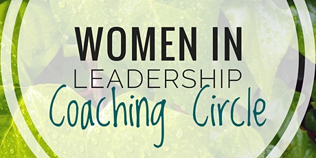 Coaching Circle: Women in Leadership tickets