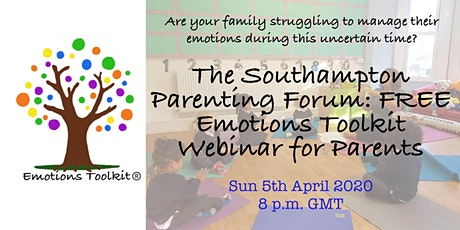The Southampton  Parenting Forum: FREE Emotions Toolkit Webinar for Parents tickets