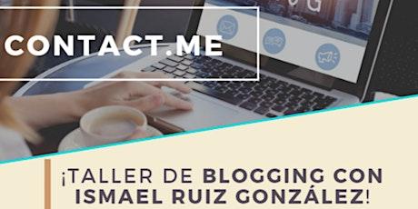 Taller de blogging con Ismael Ruiz González tickets