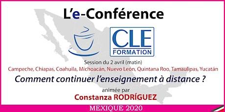 L'e-conférence : Comment continuer l'enseignement à distance ? (j-10h) billets