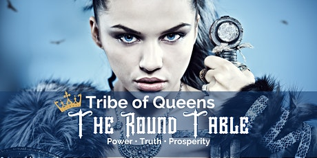 Tribe of Queens | The Round Table: Weekly Breakthrough tickets