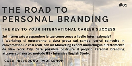 WORKSHOP - THE ROAD TO PERSONAL BRANDING biglietti