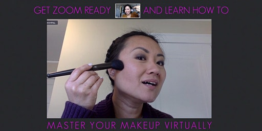 Get ZOOM-Ready: Virtual Makeup Class