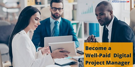 Free Webinar - How To Become A Well-Paid Project Manager In 2020 tickets