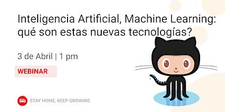 IA & Machine Learning: ¿qué son estas nuevas tecnologías? entradas