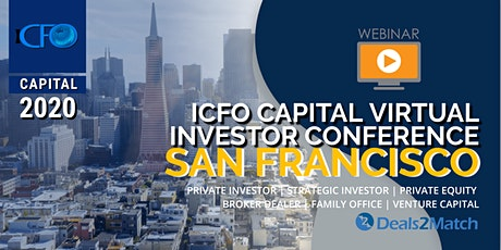 Live Web Event: The iCFO Virtual Investor Conference - San Francisco, April 21st tickets
