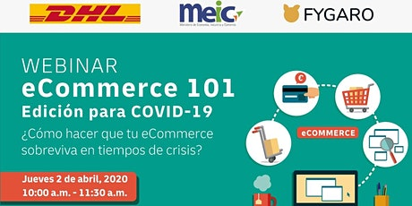 eCommerce 101 - Edición para COVID19 tickets