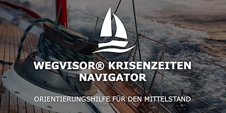WEGVISOR Krisenzeiten-Navigator Tickets