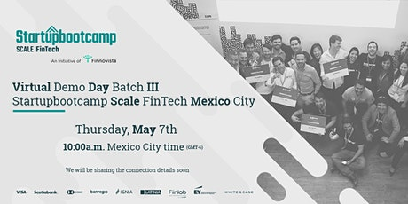 Demo Day | Startupbootcamp Scale FinTech | Batch III  boletos