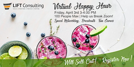 LIFT Consulting VIRTUAL Happy Hour tickets