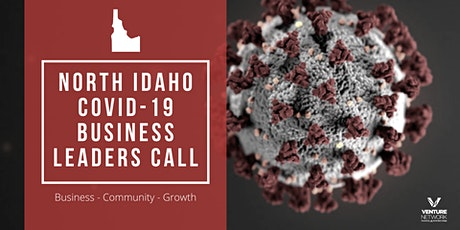 North Idaho Business Leaders Call: COVID-19 tickets