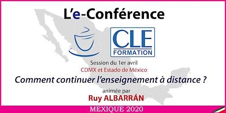 L'e-conférence : Comment continuer l'enseignement à distance ? (mi-10h30) billets
