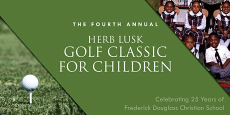 The Fourth Annual Herb Lusk Golf Classic for Children tickets
