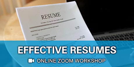 Effective Resumes Virtual Workshop - Zoom Event tickets