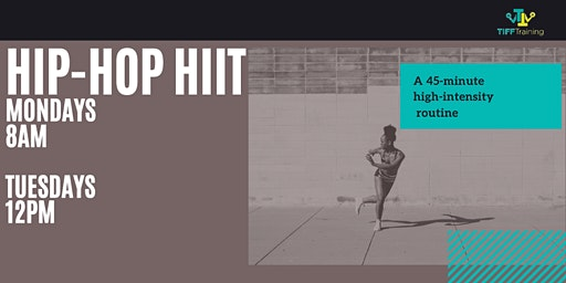 Hip-Hop HIIT Workout: Mondays + Tuesdays