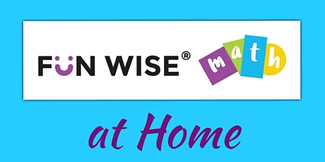 Fun Wise® Math at Home (Episode 6) tickets