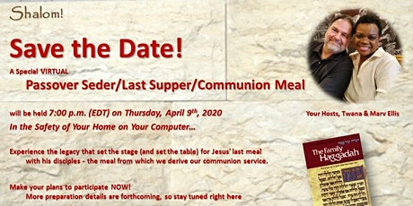 VIRTUAL Passover Seder and Communion Service tickets