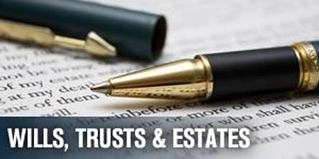 Postponed: Estate Law - Trusts and Estates. tickets