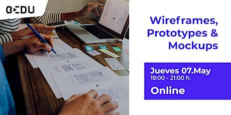 Wireframes, Prototypes & Mockups/Sesiones en vivo. entradas