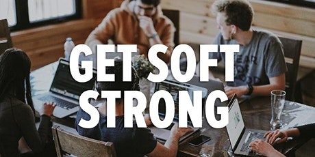 Get Soft Strong - Soft Skills Digital Master Class For Under 25's tickets
