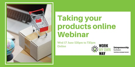 Taking your Products Online - Webinar tickets
