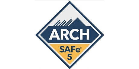 SAFe® for Architects with ARCH Certification (Live Online) tickets
