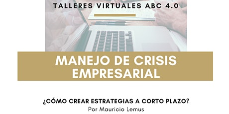 Taller virtual ABC 4.0_Manejo de crisis empresarial boletos