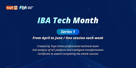 Tuya IBA Tech Month | Series 1 |Americas tickets