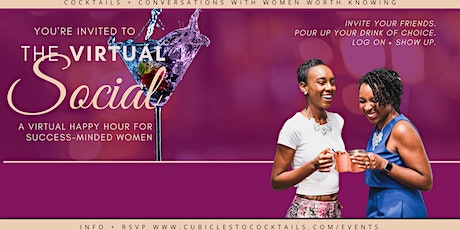The Virtual Social— A Virtual Happy Hour for Career Women tickets