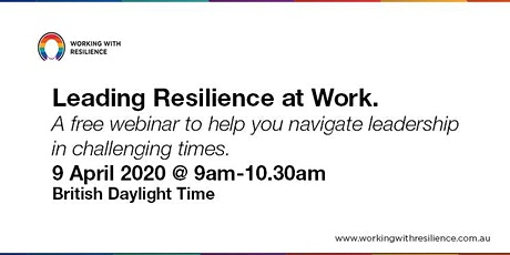 Leading Resilience at Work Free Webinar tickets