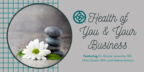 Health of You & Your Business tickets