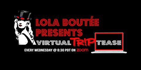 Virtual TRiPTease tickets