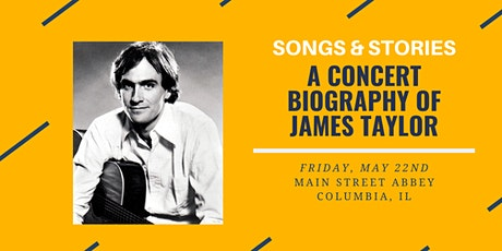 Songs & Stories - A James Taylor Tribute tickets