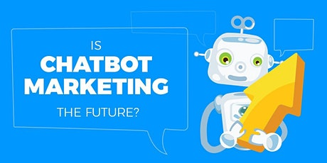 How to get Bookings, Leads and Sales Using a Chatbot Webinar tickets