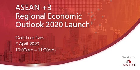 ASEAN+3 Regional Economic Outlook (AREO) 2020  Livestream tickets