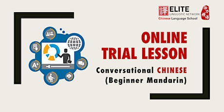 Online Trial Lesson for Conversational Chinese (Beginner Mandarin) tickets