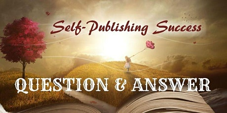 Self-Publishing Success Question & Answer Session tickets