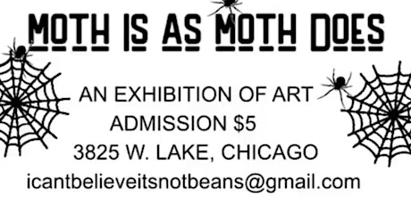 MOTH is As MORP DOES- An Art Exhibition tickets