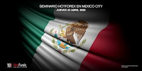 Evento de HotForex en Mexico City billets