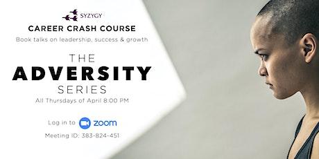 The Adversity Series tickets