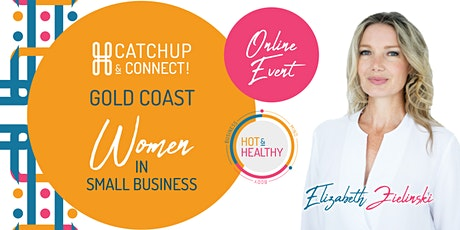 Women in Small Business, Gold Coast Catchup & Connect tickets