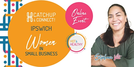 Women in Small Business, Ipswich Catchup & Connect tickets