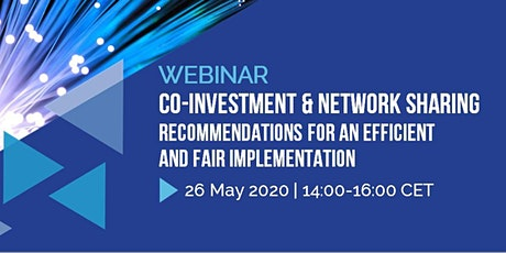 WEBINAR | Co-Investment & Network Sharing - Recommendations for an Efficient and Fair Implementation tickets