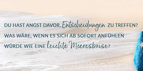Sylt- Samstag 27.6. - Entscheidungen treffen wie eine leichte Meeresbrise Tickets